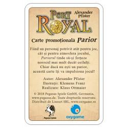 Port Royal: Parior (carte promoțională)